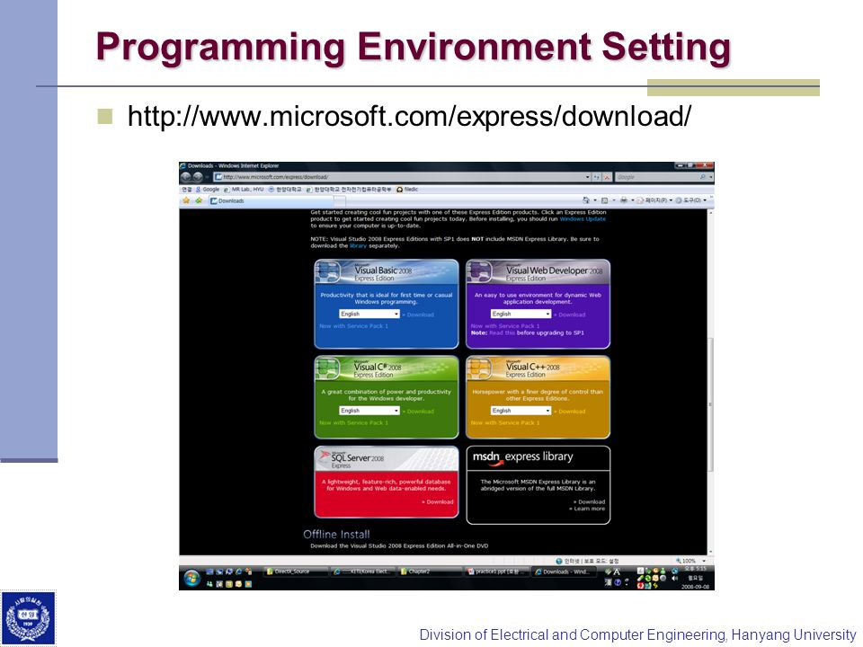 Division of Electrical and Computer Engineering, Hanyang University Programming Environment Setting http://www.microsoft.com/express/download/