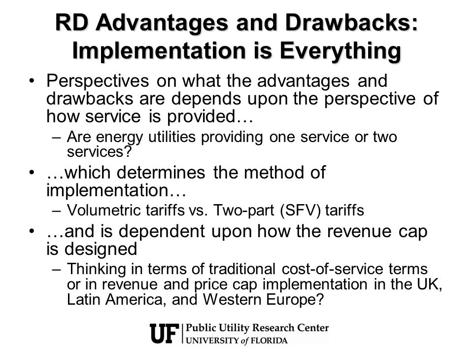 RD Advantages and Drawbacks: Implementation is Everything Perspectives on what the advantages and drawbacks are depends upon the perspective of how se