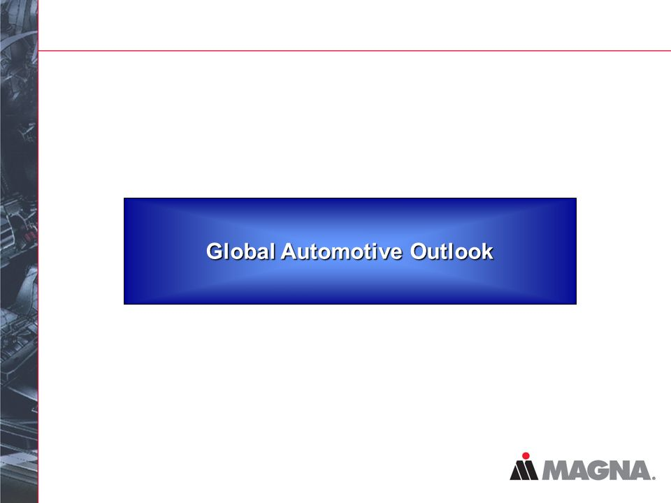 Global Automotive Outlook
