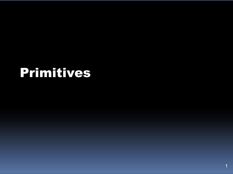 Primitives 1