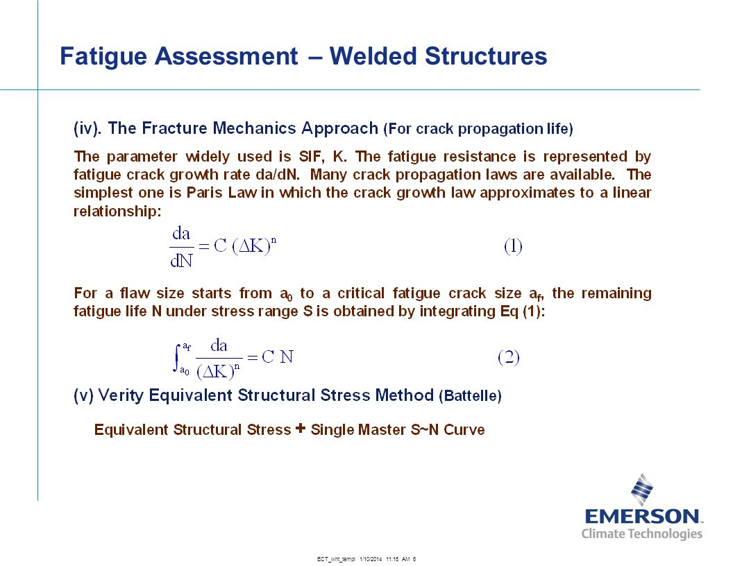 ECT_wht_templ 1/10/2014 11:16 AM 6 Fatigue Assessment – Welded Structures
