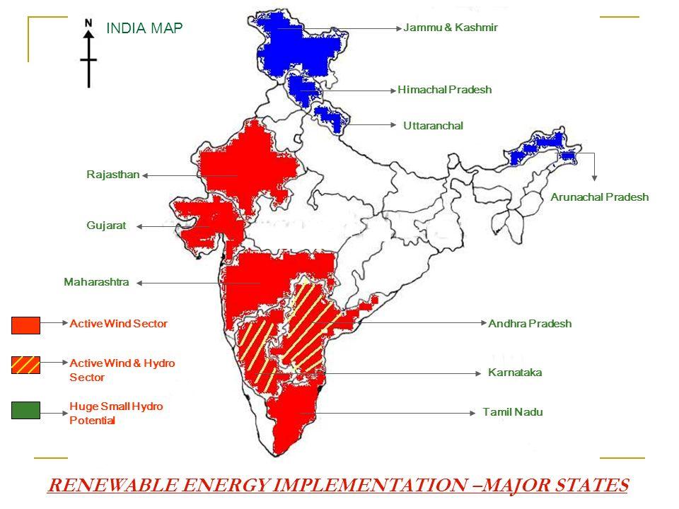 INDIA MAP Active Wind Sector Active Wind & Hydro Sector Huge Small Hydro Potential Jammu & Kashmir Himachal Pradesh Uttaranchal Arunachal Pradesh Andh