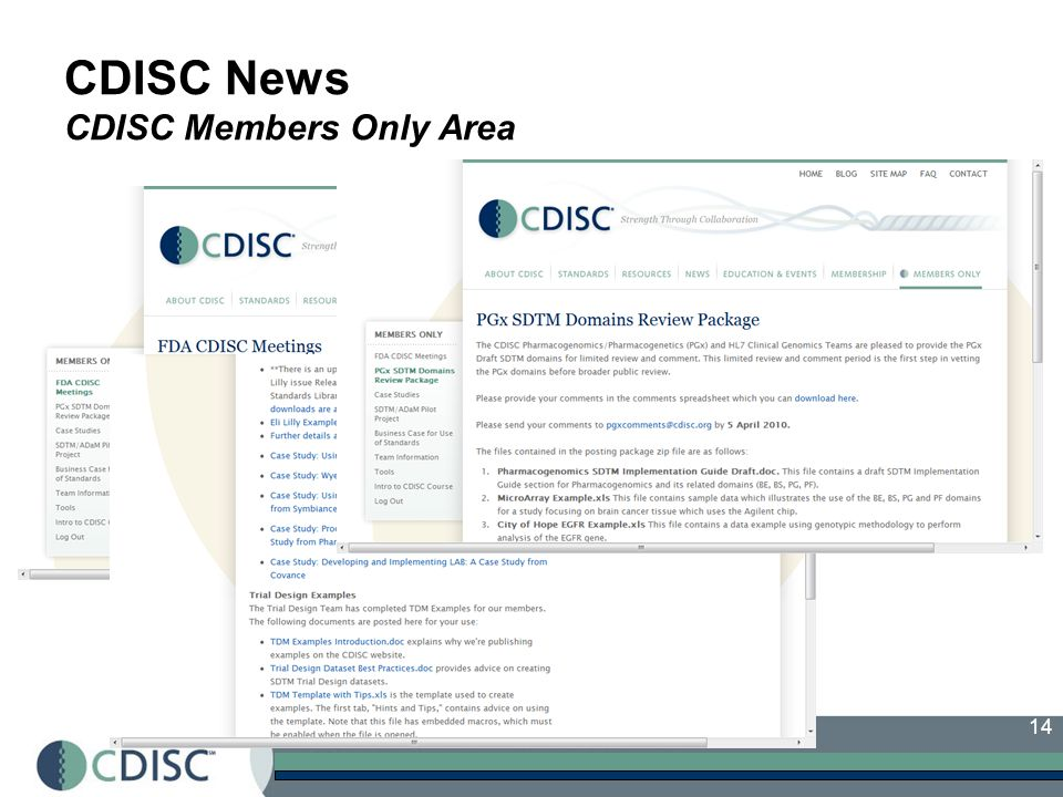 14 CDISC News CDISC Members Only Area