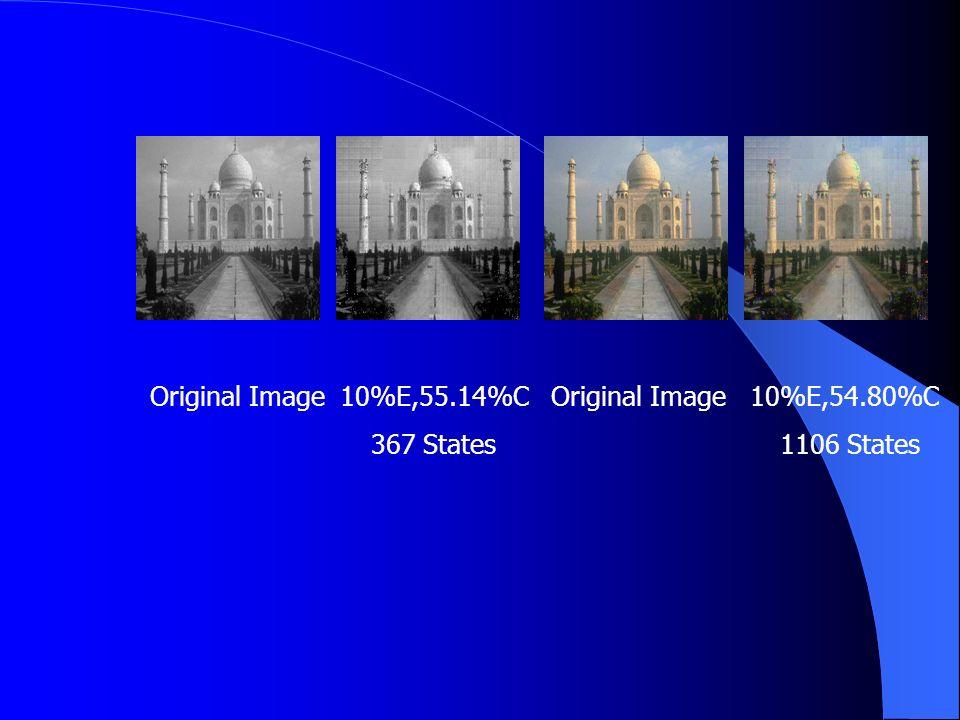 Original Image 10%E,55.14%C Original Image 10%E,54.80%C 367 States 1106 States