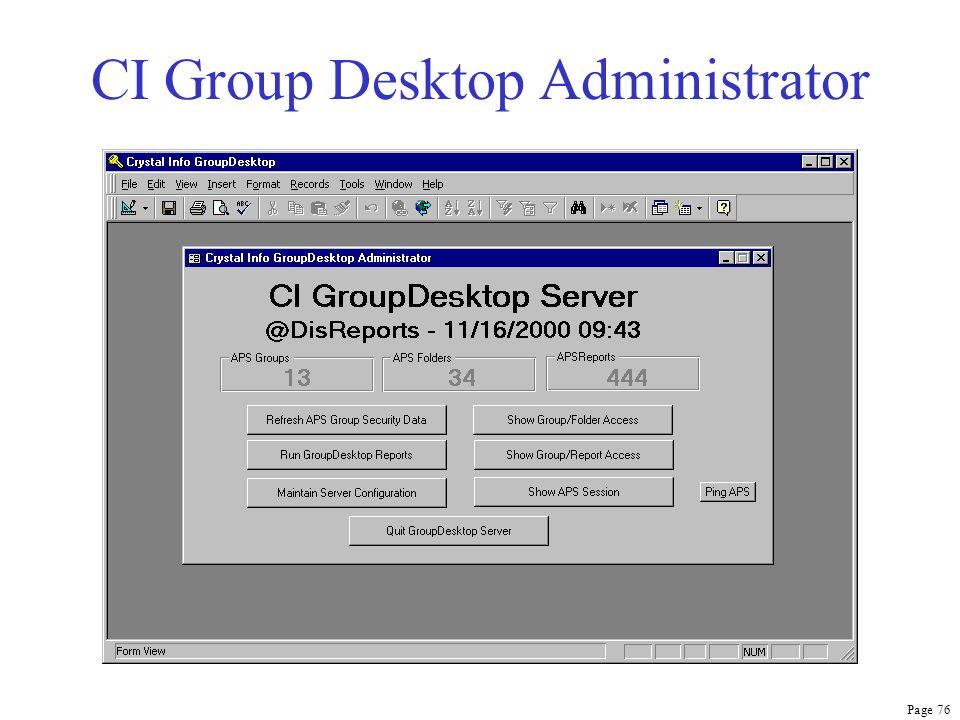 Page 76 CI Group Desktop Administrator