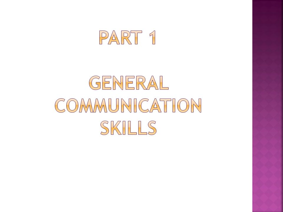 3.Use Non-verbal Communication: Smile, Gestures, Eye contact, Your posture.