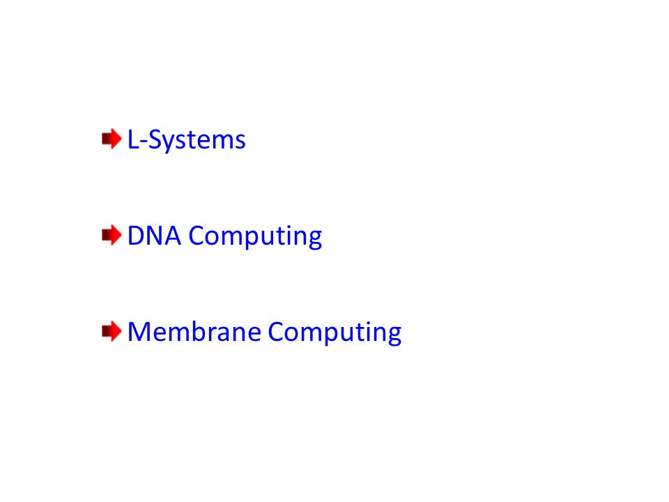 L-Systems DNA Computing Membrane Computing