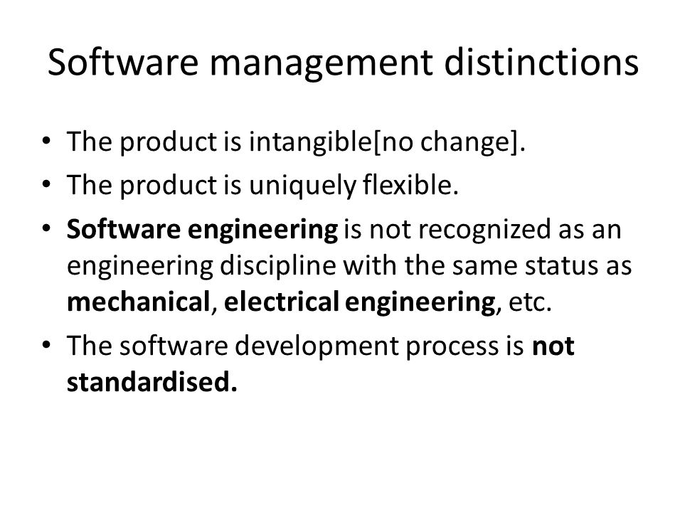 Software management distinctions The product is intangible[no change].