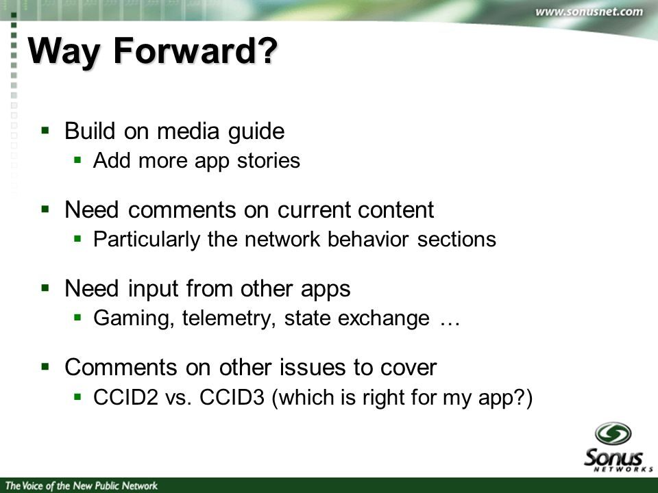 5 Way Forward? Build on media guide Add more app stories Need comments on current content Particularly the network behavior sections Need input from o