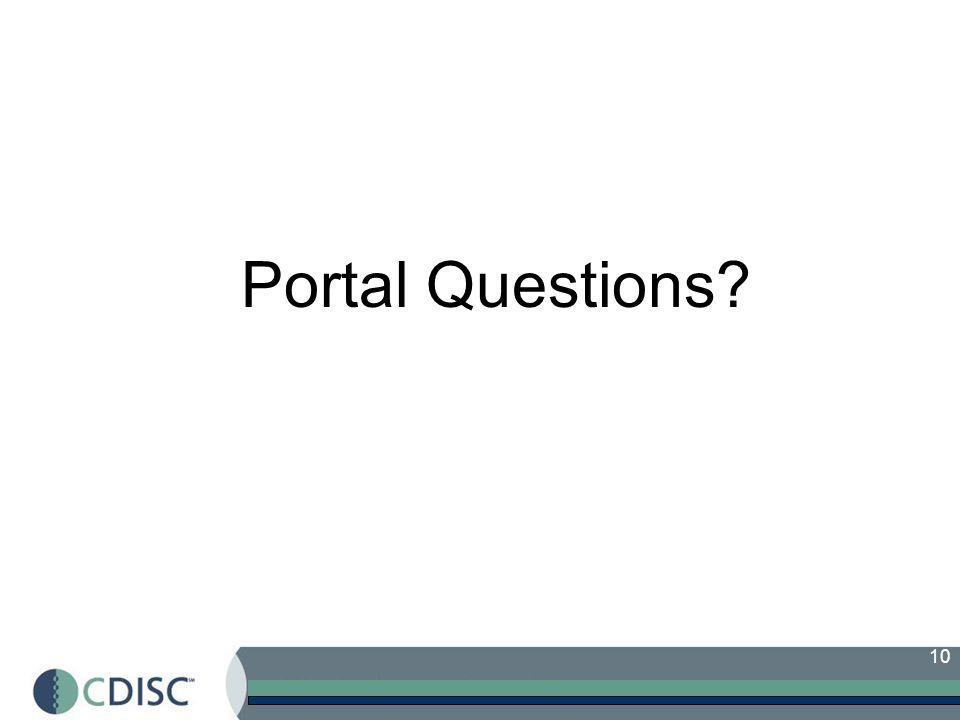 10 Portal Questions?