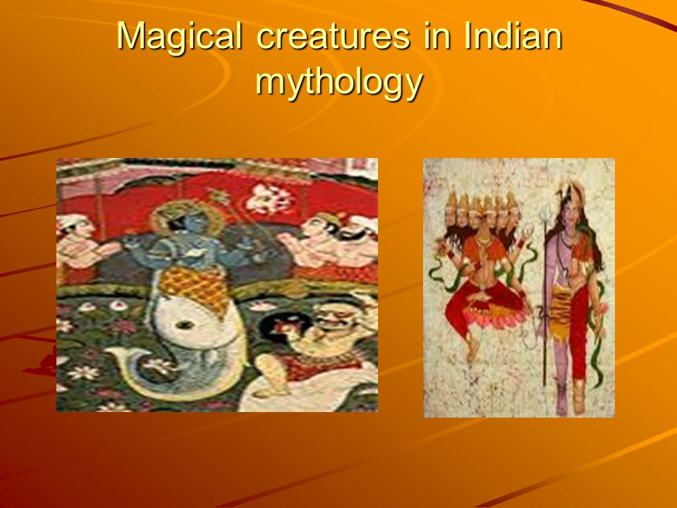 Magical creatures in Indian mythology