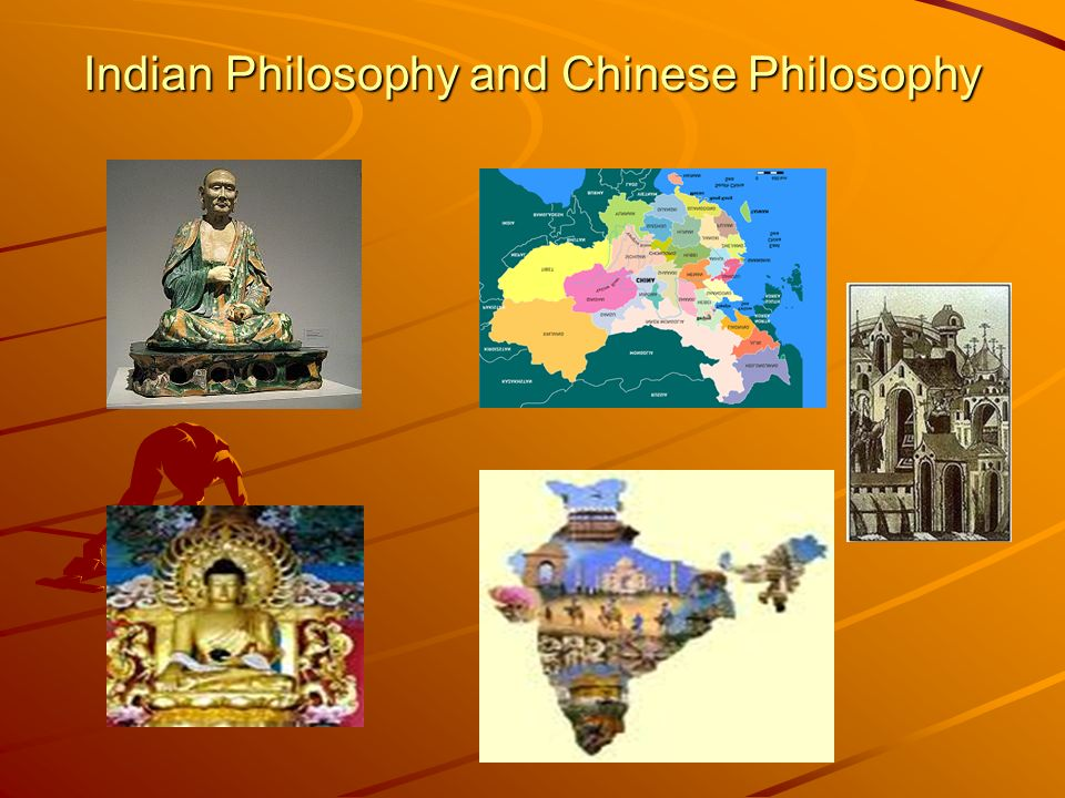 Indian Philosophy and Chinese Philosophy