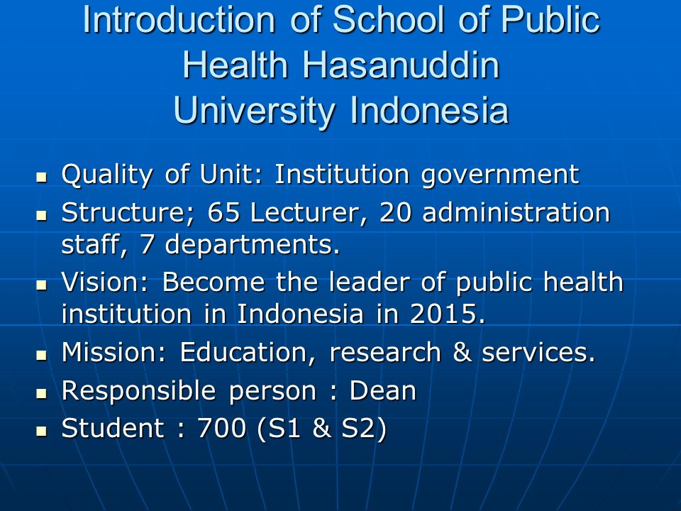 S.W.O.T.Analisys School of Public Health Hasanuddin University Makassar Indonesia Ridwan Amiruddin Program MSc.PH & Leads. 2008