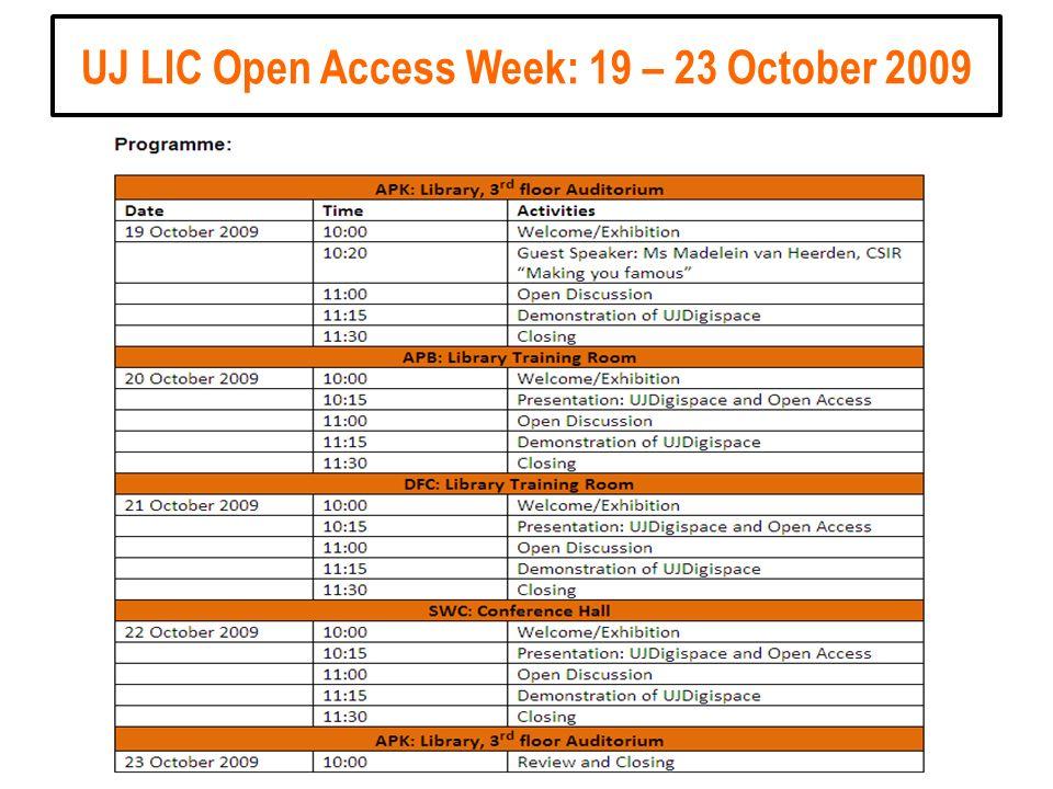 UJ LIC Open Access Week: 19 – 23 October 2009