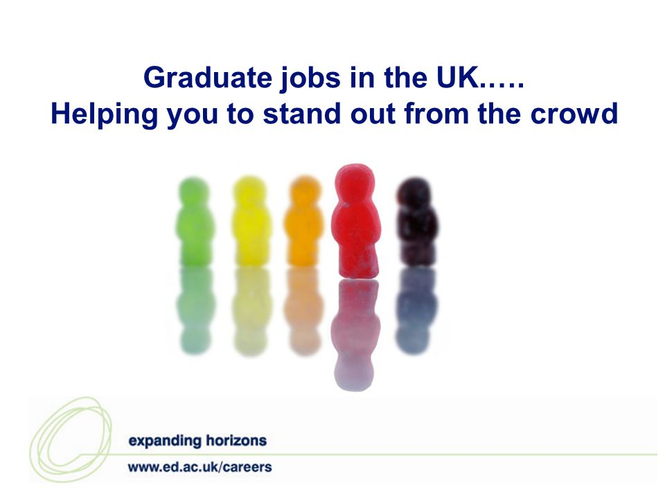 Graduate jobs in the UK.…. Helping you to stand out from the crowd
