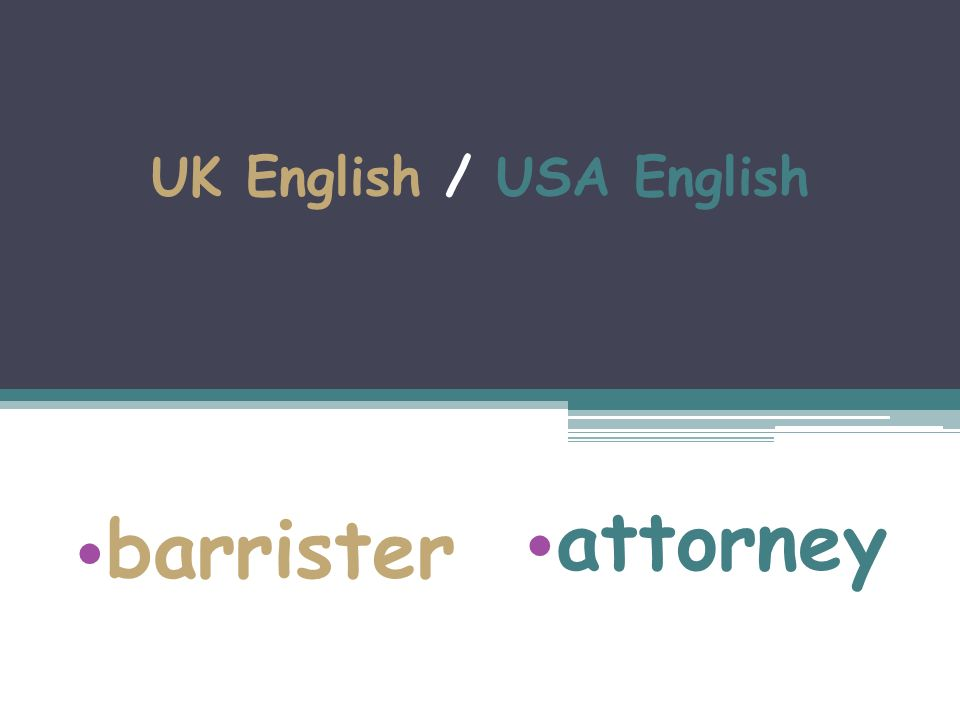 UK English / USA English barrister attorney