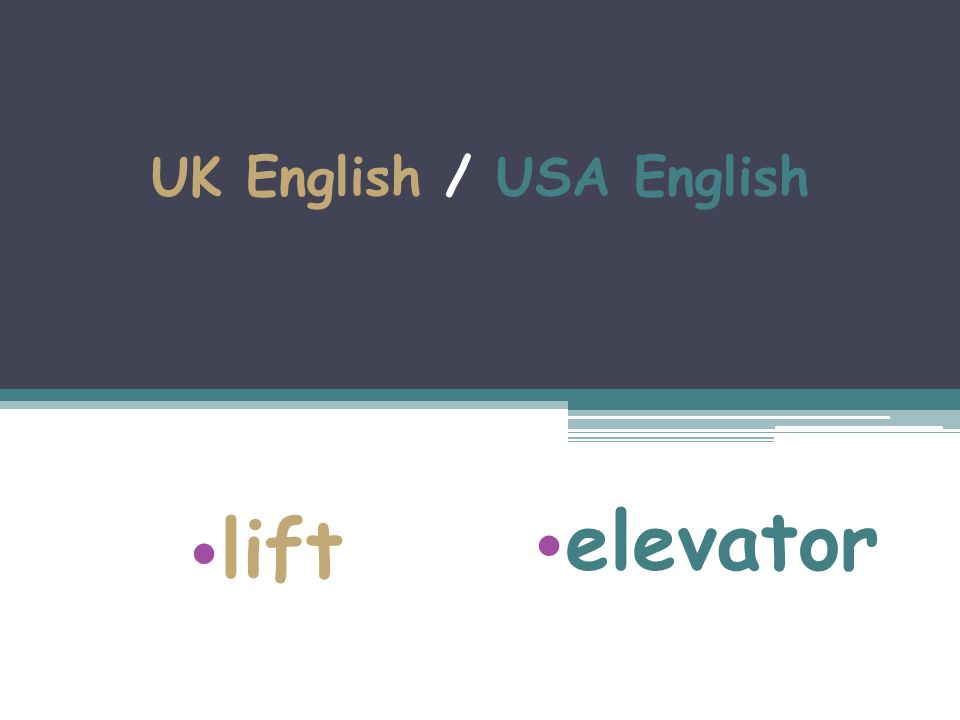 UK English / USA English lift elevator