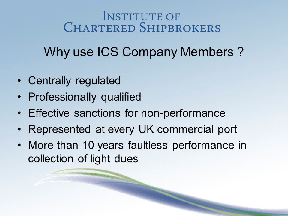 Why use ICS Company Members .