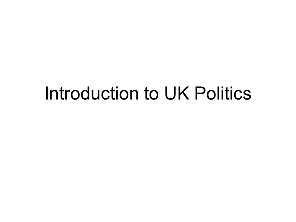 Introduction to UK Politics