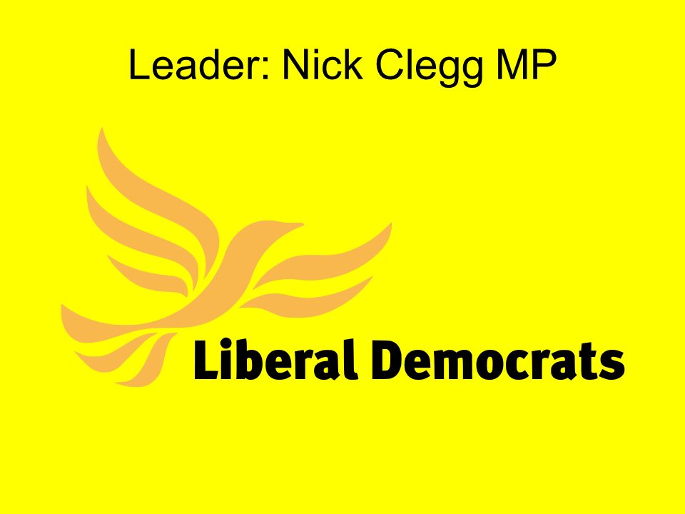 Leader: Nick Clegg MP