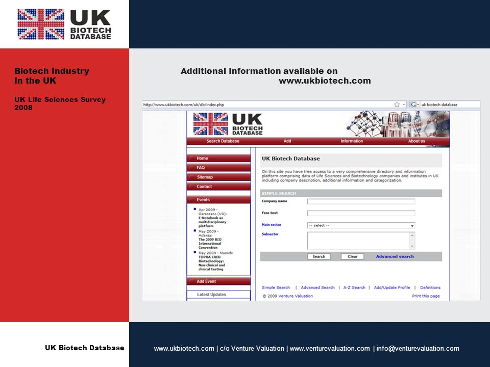 UK Biotech Database www.ukbiotech.com | c/o Venture Valuation | www.venturevaluation.com | info@venturevaluation.com Additional Information available