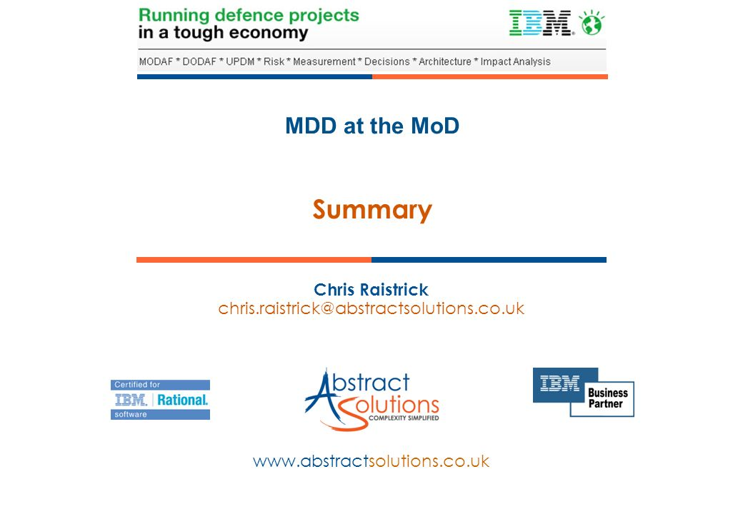 MDD at the MoD www.abstractsolutions.co.uk Chris Raistrick chris.raistrick@abstractsolutions.co.uk Summary
