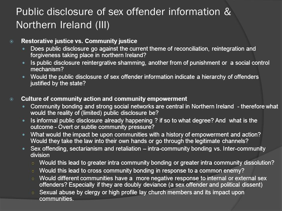 Public disclosure of sex offender information & Northern Ireland (III) Restorative justice vs.