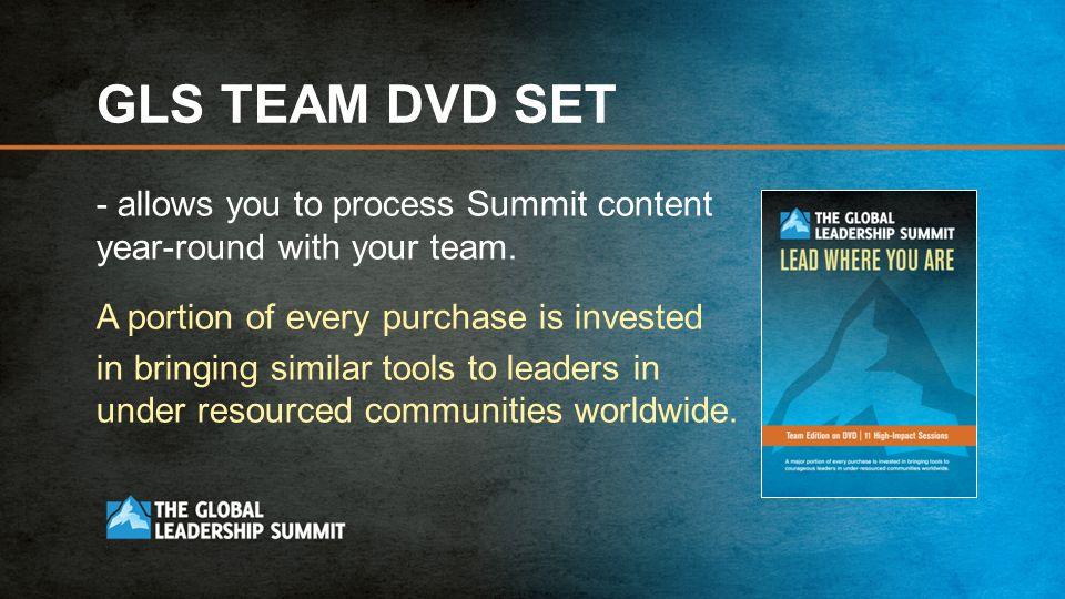 GLS TEAM DVD SET - allows you to process Summit content year-round with your team.
