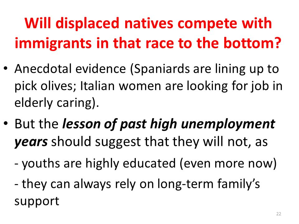 Will displaced natives compete with immigrants in that race to the bottom.