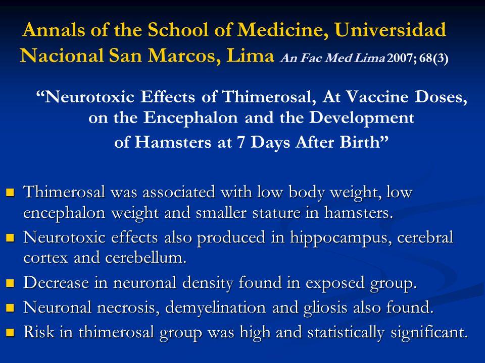 Annals of the School of Medicine, Universidad Nacional San Marcos, Lima An Fac Med Lima 2007; 68(3) Neurotoxic Effects of Thimerosal, At Vaccine Doses