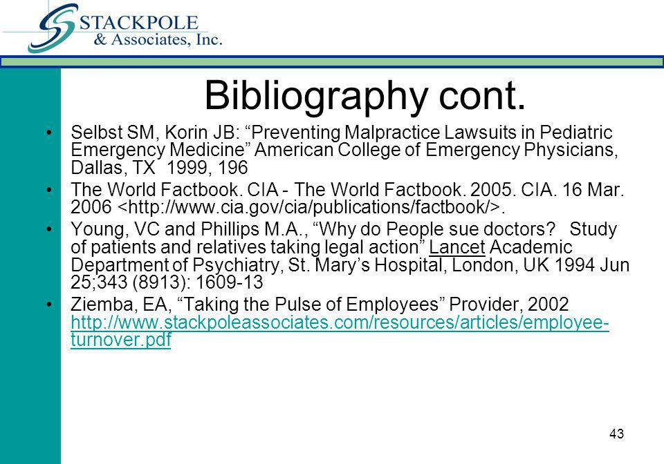 43 Selbst SM, Korin JB: Preventing Malpractice Lawsuits in Pediatric Emergency Medicine American College of Emergency Physicians, Dallas, TX 1999, 196 The World Factbook.