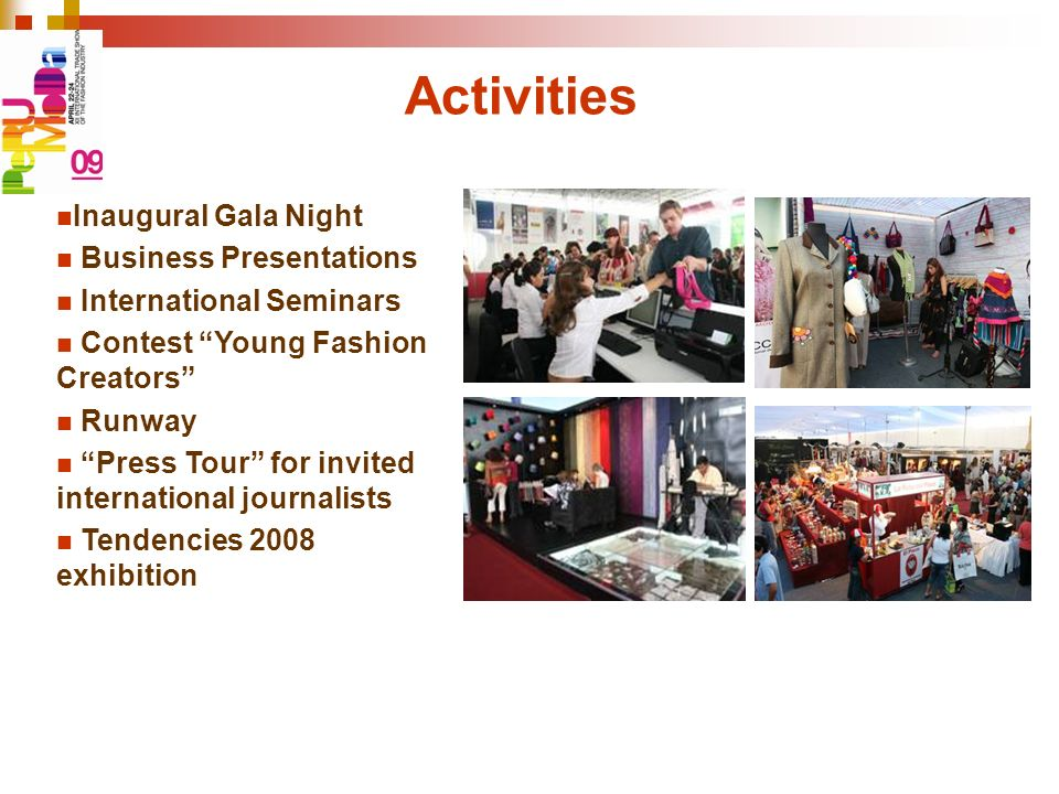 Activities Inaugural Gala Night Business Presentations International Seminars Contest Young Fashion Creators Runway Press Tour for invited internation