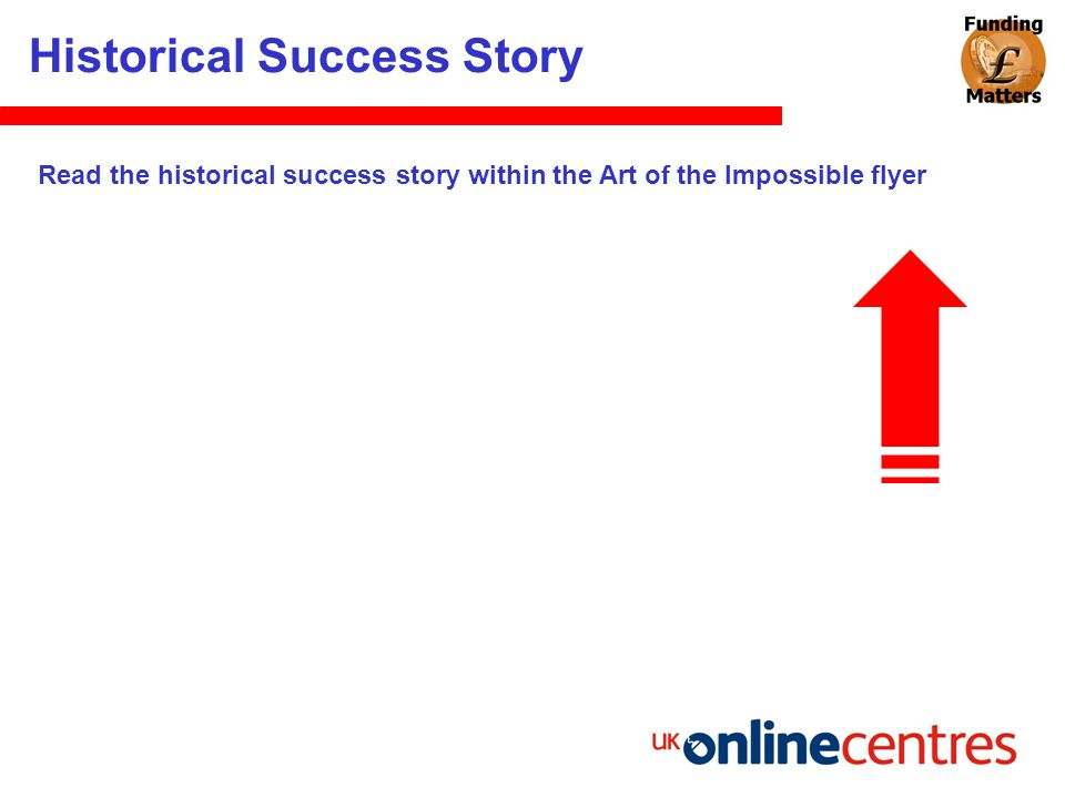 Historical Success Story Read the historical success story within the Art of the Impossible flyer