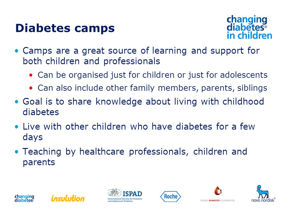 Camps are a great source of learning and support for both children and professionals Can be organised just for children or just for adolescents Can al