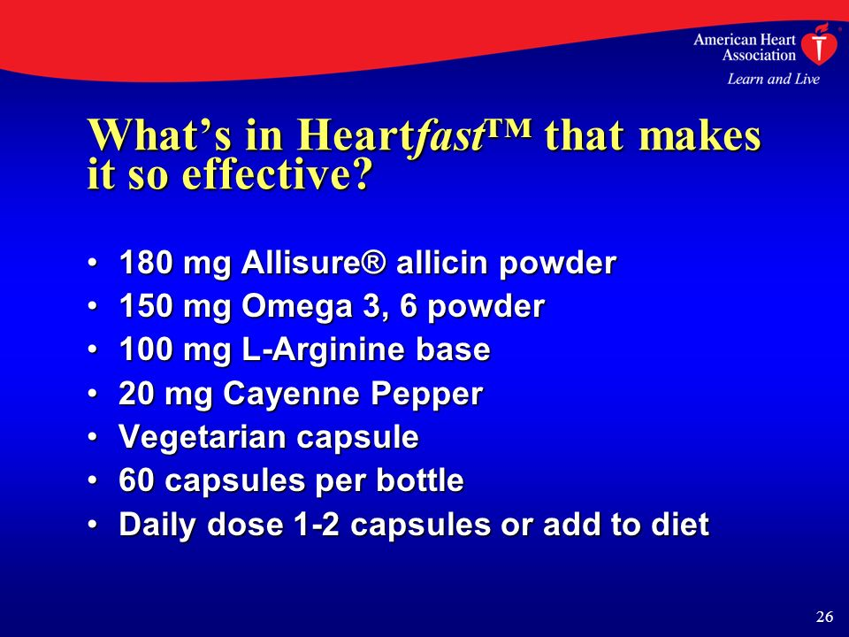 26 Whats in Heartfast that makes it so effective.