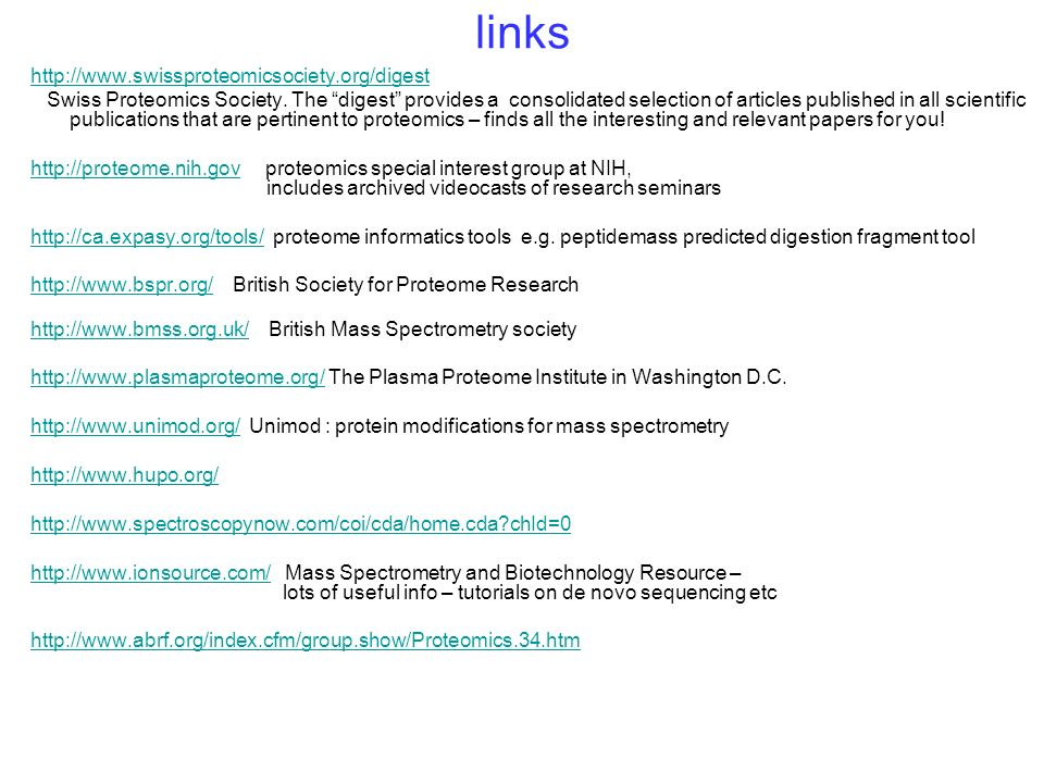 links http://www.swissproteomicsociety.org/digest Swiss Proteomics Society. The digest provides a consolidated selection of articles published in all