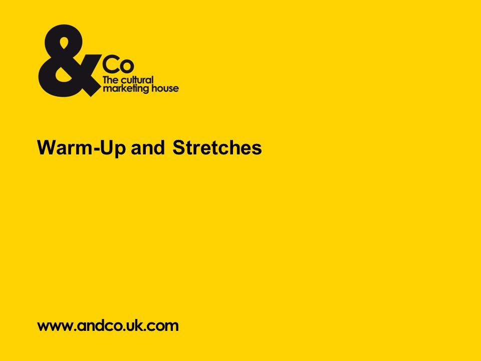 www.andco.uk.com Warm-Up and Stretches