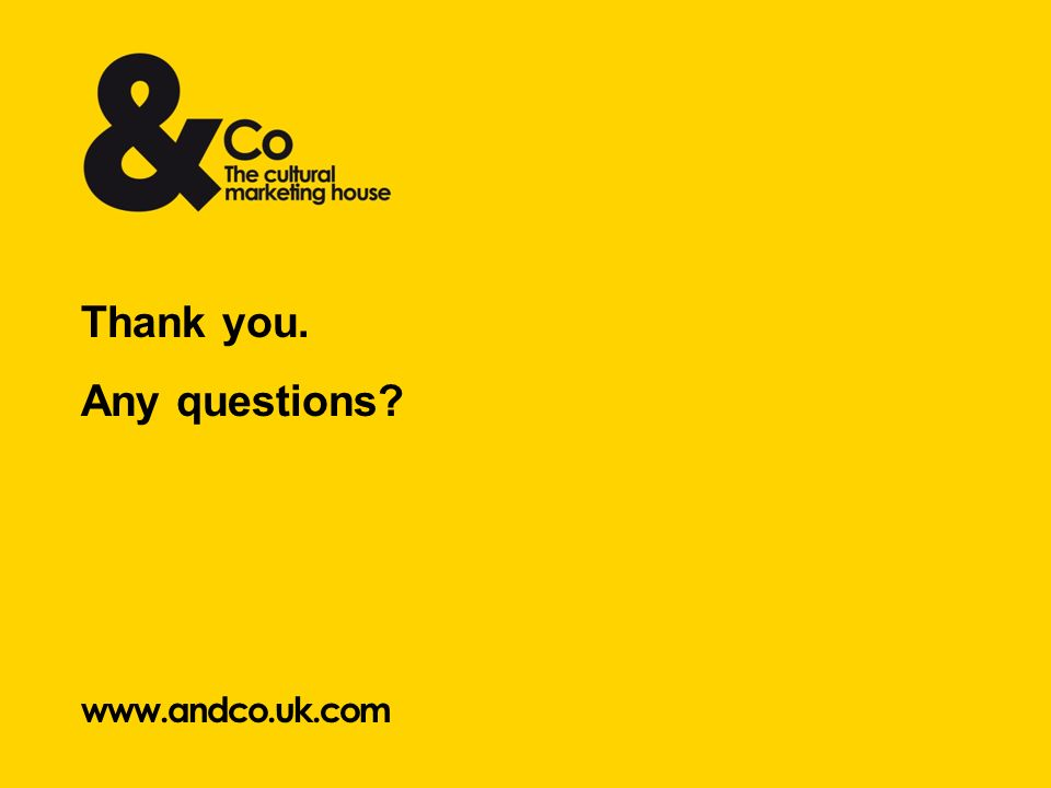 www.andco.uk.com Thank you. Any questions?