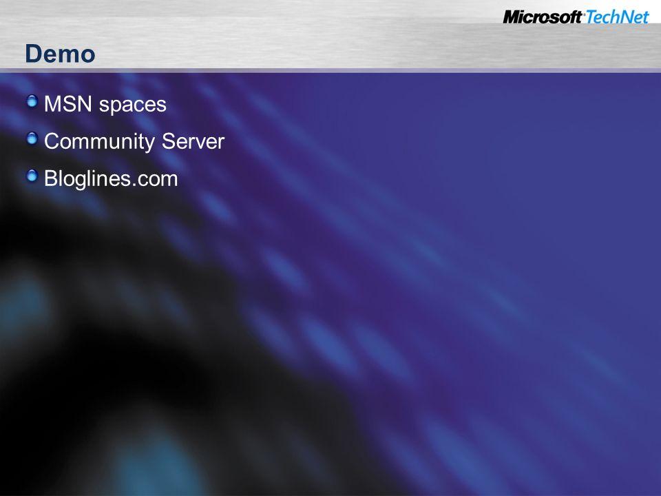 Demo MSN spaces Community Server Bloglines.com