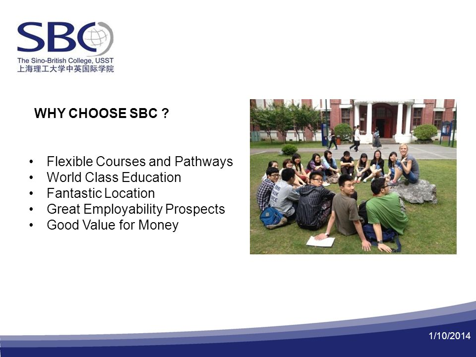 1/10/2014 WHY CHOOSE SBC .