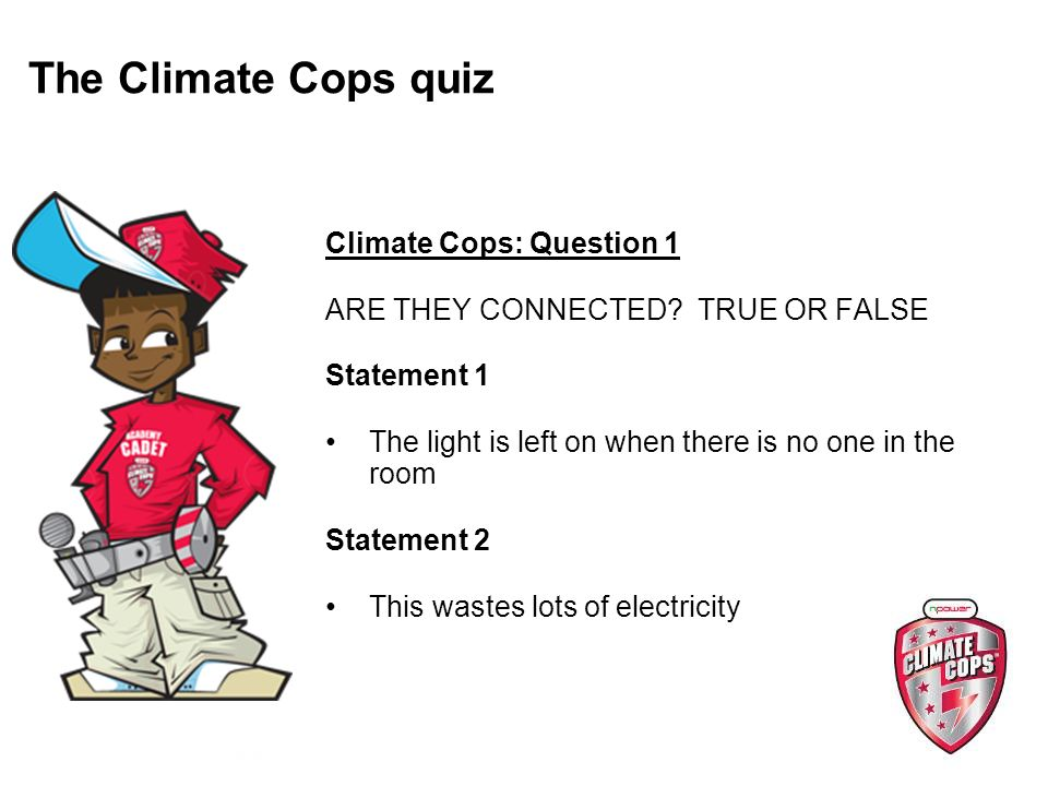 Climate Cops: Question 1 ARE THEY CONNECTED.