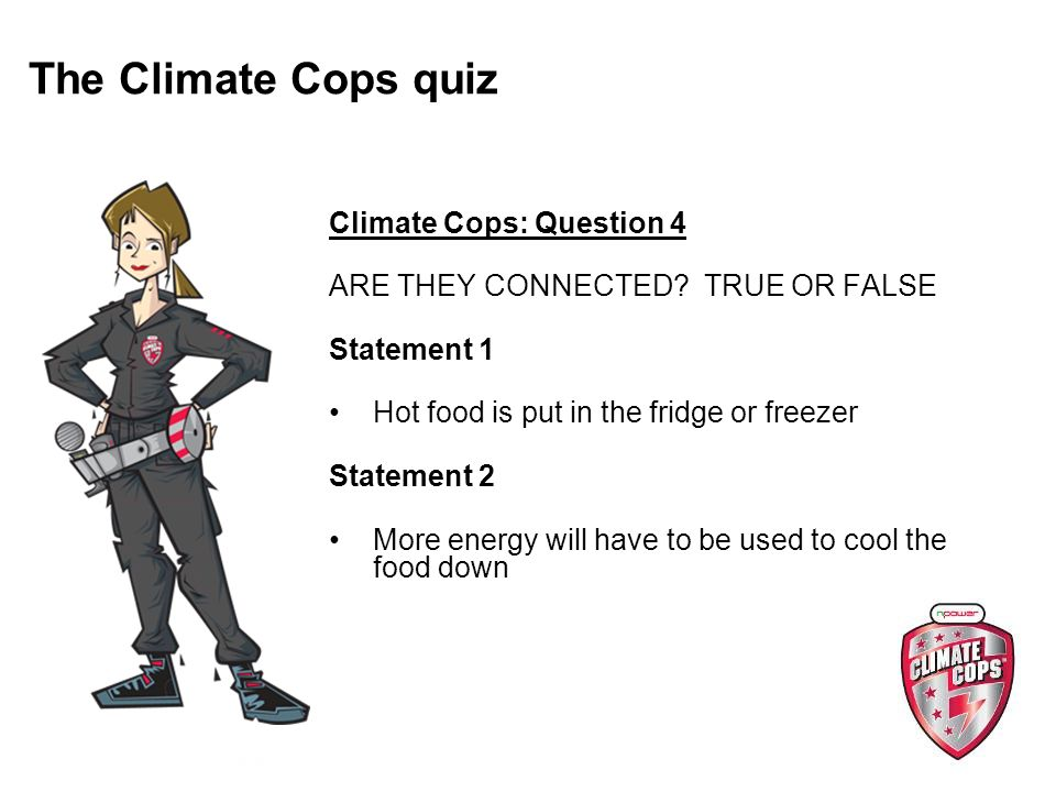 Climate Cops: Question 4 ARE THEY CONNECTED.