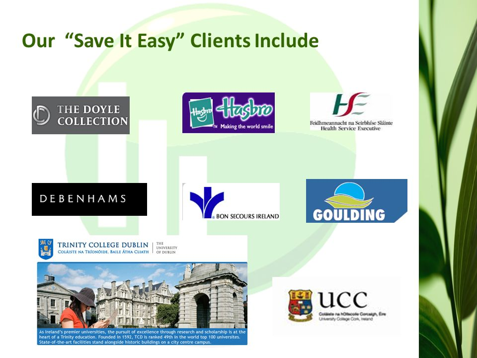 Our Save It Easy Clients Include