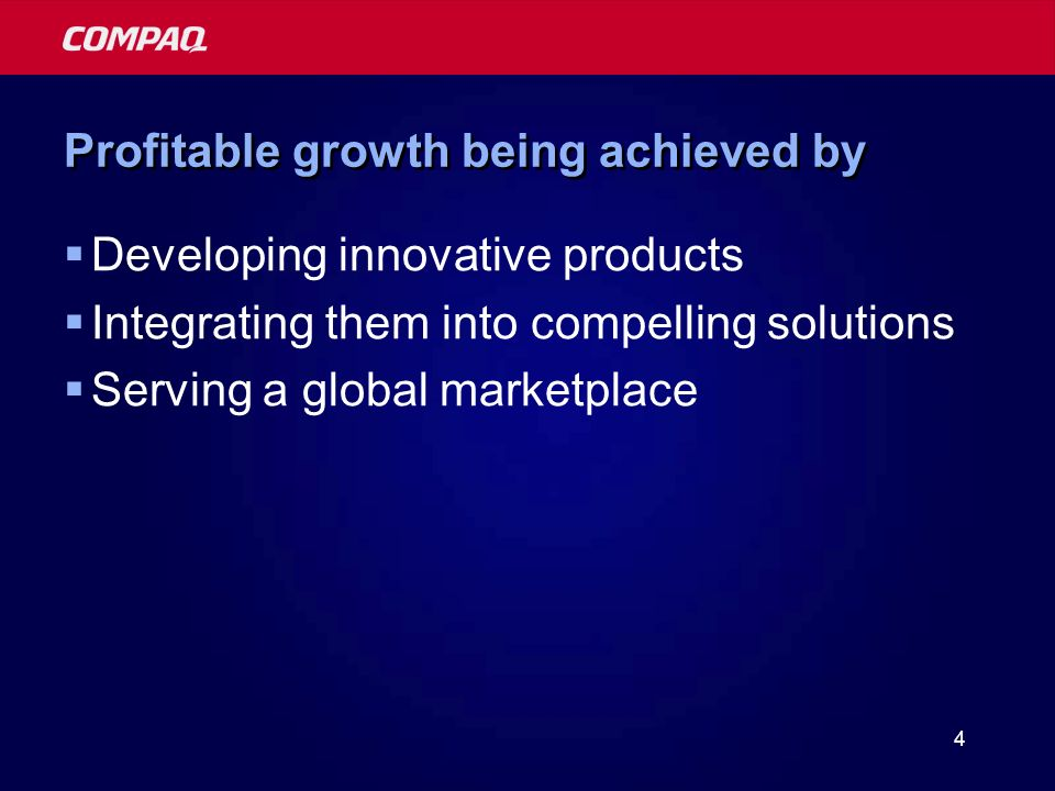 4 Profitable growth being achieved by Developing innovative products Integrating them into compelling solutions Serving a global marketplace
