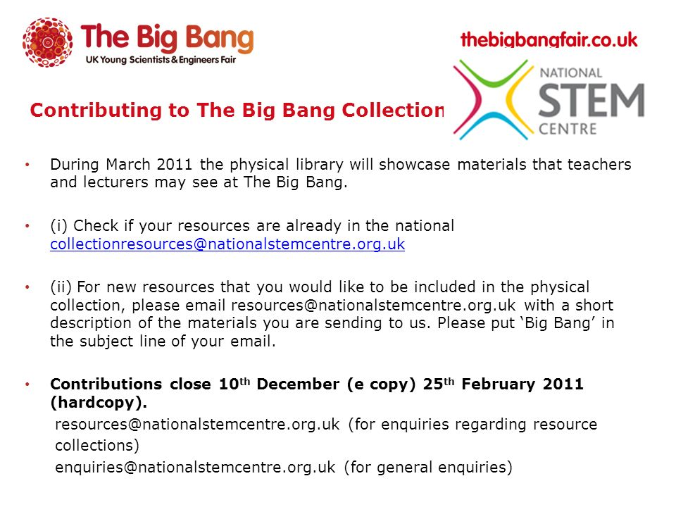 Contributing to The Big Bang Collection During March 2011 the physical library will showcase materials that teachers and lecturers may see at The Big Bang.