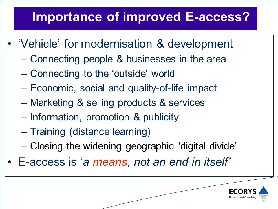 Importance of improved E-access.