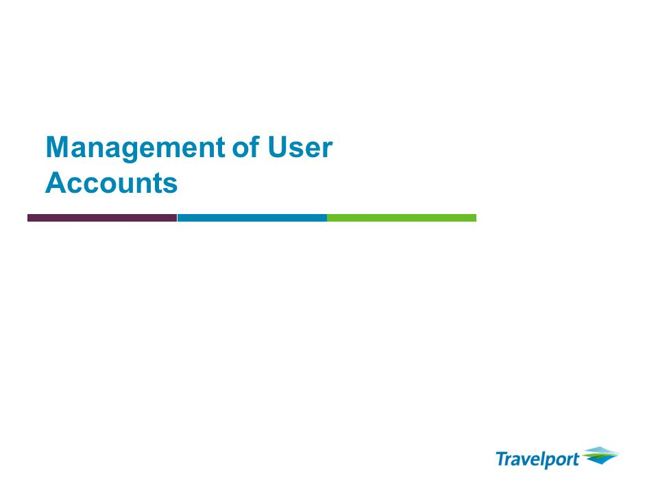Management of User Accounts