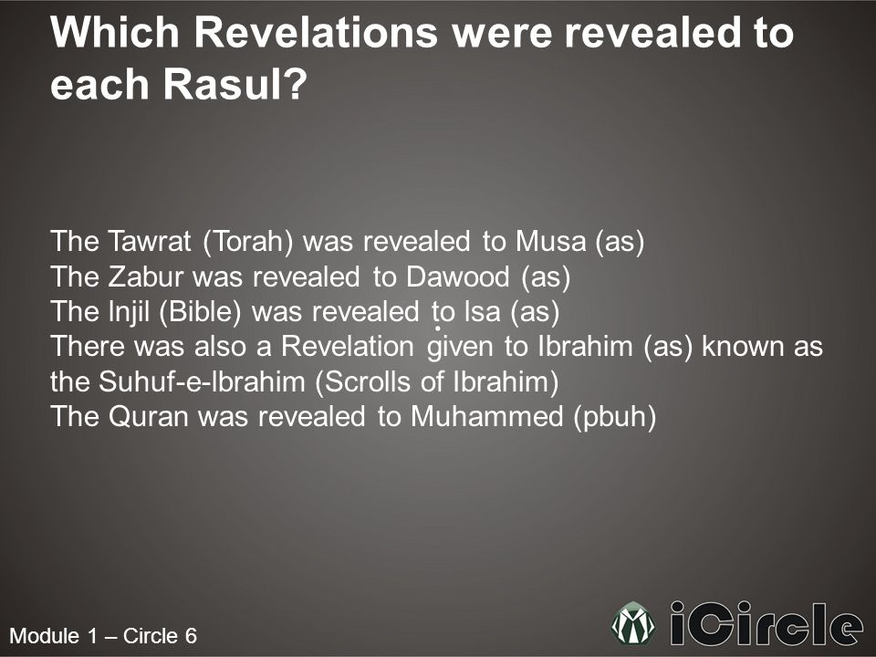 Module 1 – Circle 6 Which Revelations were revealed to each Rasul.