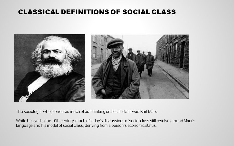 THE TRADITIONAL WORKING CLASS Up until recently it was possible to identify a large number of people in the UK who were working class.