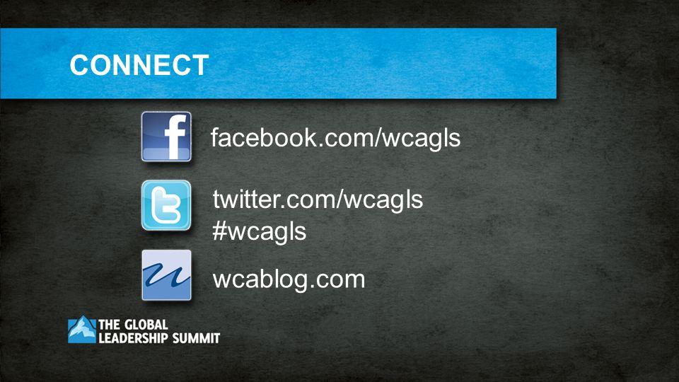 facebook.com/wcagls twitter.com/wcagls #wcagls wcablog.com CONNECT